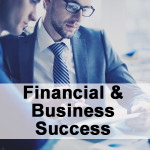 Financial & Business Success
