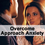 Overcome-Approach-Anxiety